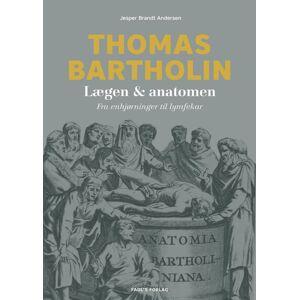 Brandt Thomas Bartholin - Jesper Brandt Andersen - Bog