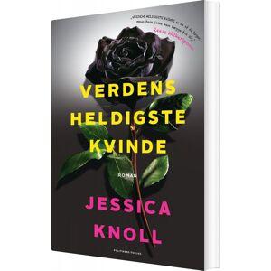 Verdens Heldigste Kvinde - Jessica Knoll - Bog