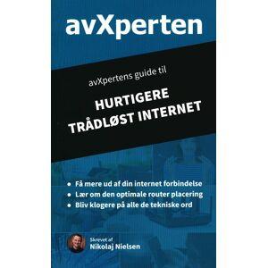Nikolaj Nielsen avXpertens guide til hurtigere trådløst internet