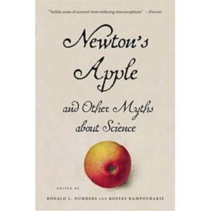 Apple Newton's Apple and Other Myths about Science