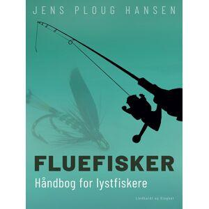 Jens Ploug Hansen Fluefisker. Håndbog for lystfiskere