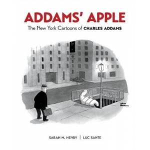 Apple Addams' Apple the New York Cartoons of Charles Addams