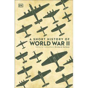 DK A Short History of World War II