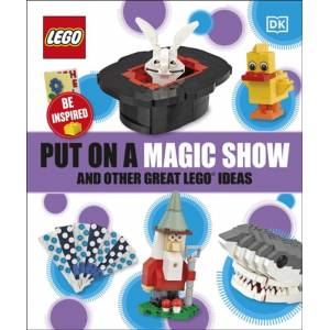 DK Put on a Magic Show and Other Great LEGO Ideas