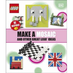 DK Make a Mosaic and Other Great LEGO Ideas
