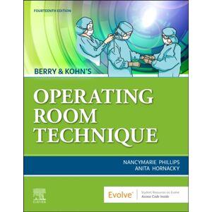 Philips Berry & Kohn's Operating Room Technique