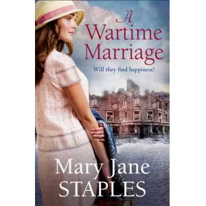 Mary Jane Staples A Wartime Marriage