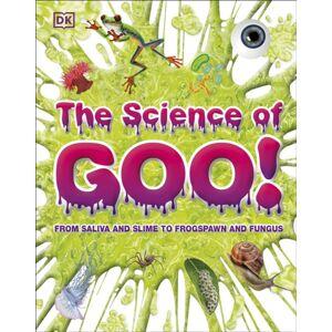 DK The Science of Goo!