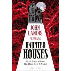 DK John Landis Presents The Library of Horror - Haunted Houses