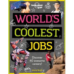 Lonely Planet Kids World's Coolest Jobs