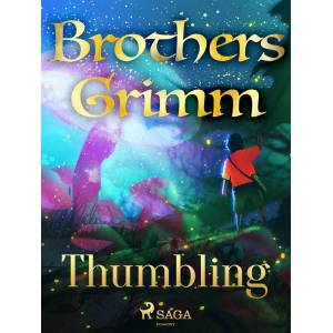 Brothers Grimm Thumbling