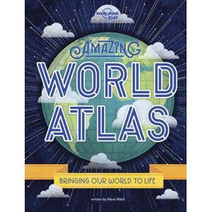 Lonely Planet Kids Amazing World Atlas