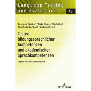 Testen Bildungssprachlicher Kompetenzen Und Akademischer Sprachkompetenzen