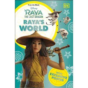 DK Disney Raya and the Last Dragon Raya's World
