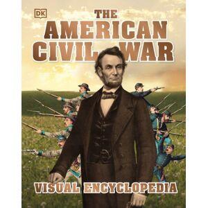 DK The American Civil War Visual Encyclopedia