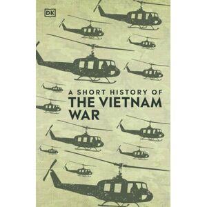 DK A Short History of The Vietnam War