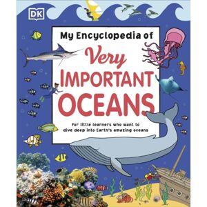 DK My Encyclopedia of Very Important Oceans