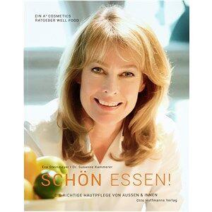 A4 Cosmetics Hoito Kirjat Eva Steinmeyer Dr. Susanne Kammerer - Schön essen! 1 Stk.