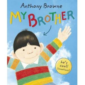 Brother My Brother by Anthony Browne