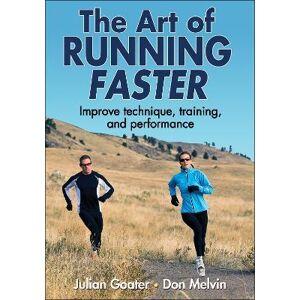 ART The Art of Running Faster by Julian Goater