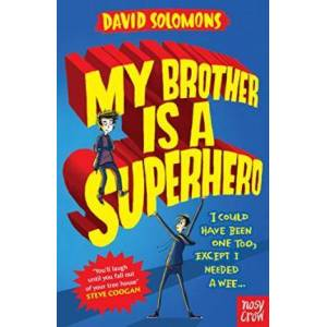 Brother My Brother Is a Superhero by David Solomons