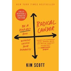 Scott Radical Candor by Kim Scott