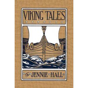 Viking Tales by Jennie Hall
