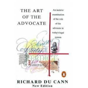 ART The Art of the Advocate by Richard Du Cann