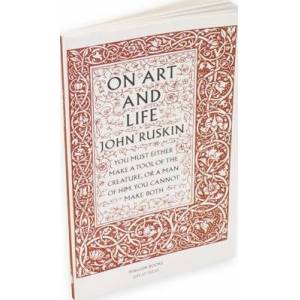 ART On Art and Life by John Ruskin