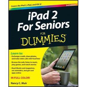 Apple iPad 2 For Seniors For Dummies by Nancy C. Muir