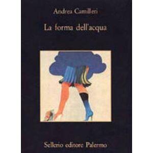 Dell La forma dell'acqua by Andrea Camilleri