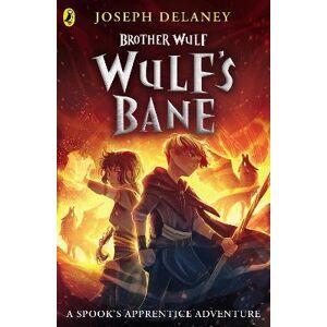 Brother Wulf: Wulf's Bane by Joseph Delaney