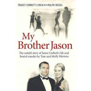 Brother My Brother Jason by Tracey Corbett-Lynch