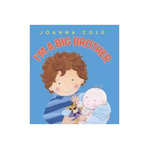 Brother I'm a Big Brother by Joanna Cole