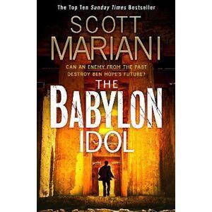 Scott The Babylon Idol by Scott Mariani