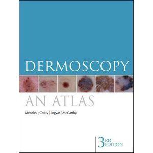 Scott Dermoscopy: An Atlas by Scott Menzies