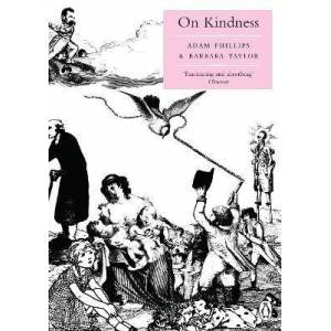 Philips On Kindness by Adam Phillips