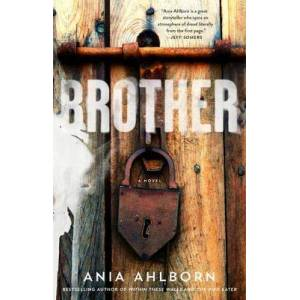 Brother by Ania Ahlborn