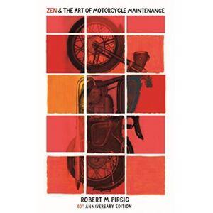 ART Zen And The Art Of Motorcycle Maintenance by Robert Pirsig