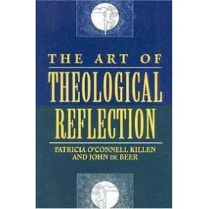 ART of Theological Reflection by Patricia O'Connell Killen
