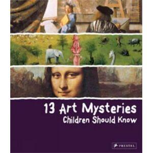 ART 13 Art Mysteries Children Should Know by Angela Wenzel