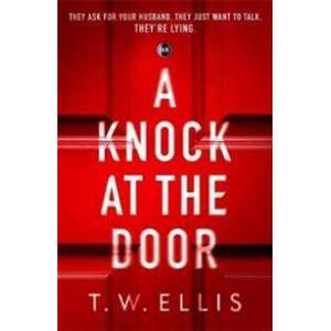Ellis, T.W. A Knock at the Door Sidottu