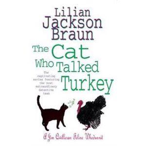 Braun The Cat Who Talked Turkey (The Cat Who Mysteries, Book 26) Pokkari