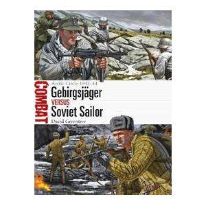 Arctic Gebirgsjäger Vs Soviet Sailor: Arctic Circle 1942-44