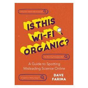 Farina,Dave Is This Wi-Fi Organic? Nidottu