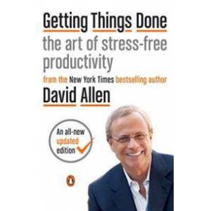 ART Getting Things Done: The Art of Stress-Free Productivity