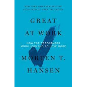 Hansen, Morten T. Great at Work Pokkari