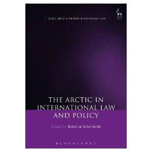 Arctic The Arctic in International Law and Policy