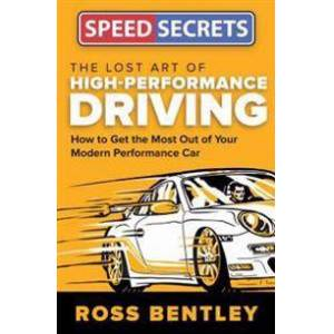 ART The Lost Art of High-Performance Driving