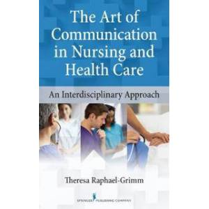 ART The Art of Communication in Nursing and Health Care